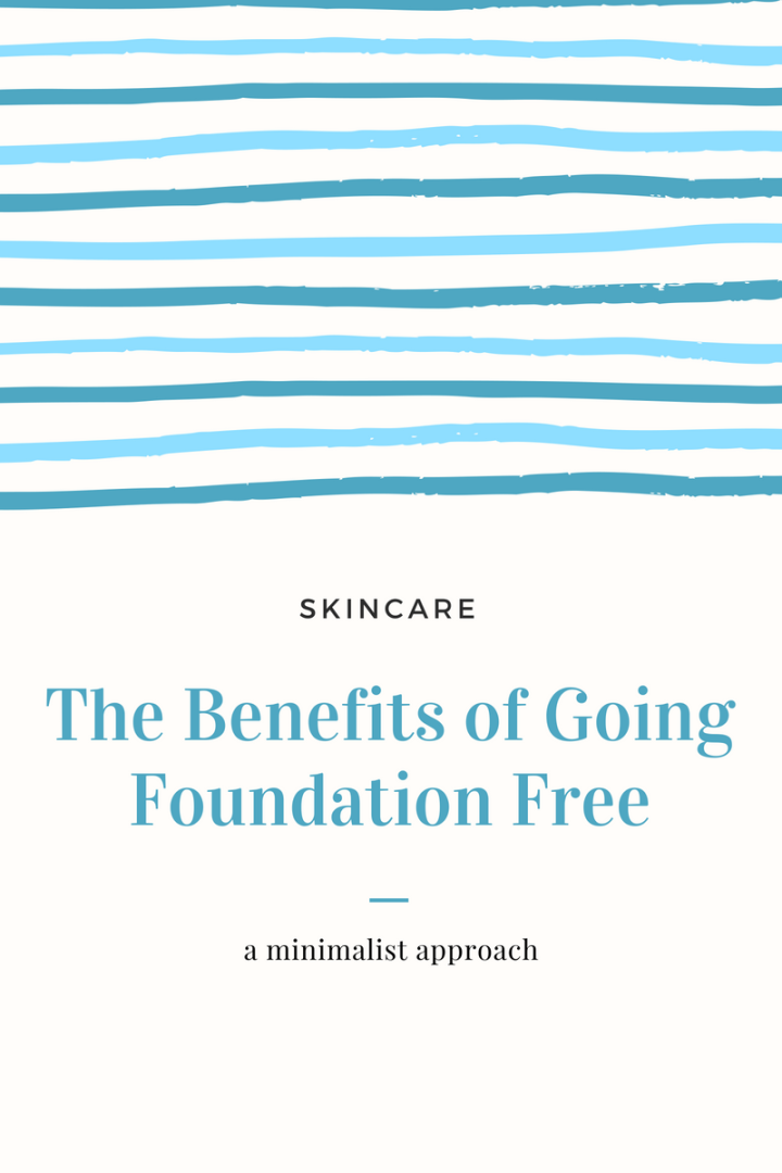 Benefits of Going Foundation Free